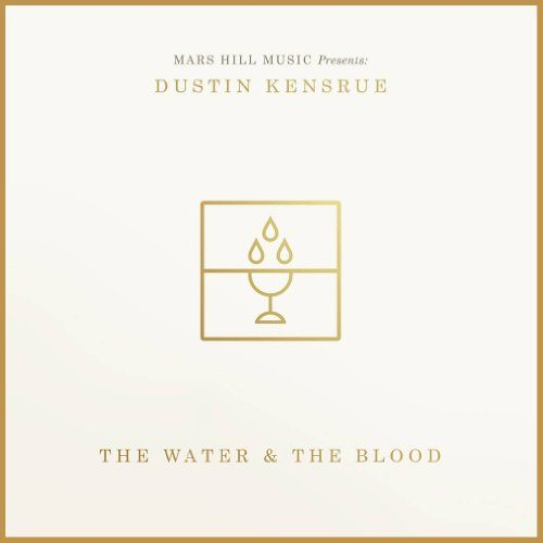 Kensrue The Water & The Blood